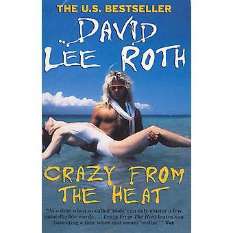 Crazy z ciepła przez David Lee Roth - 9780091874803 książki