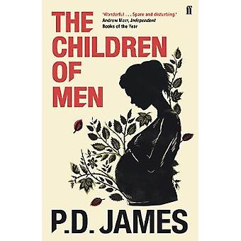 The Children of Men by P. D. James - 9780571342211 Book