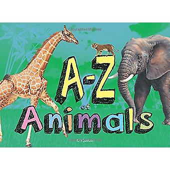 A-Z of Animals by Paula Hammond - 9781782745679 Book