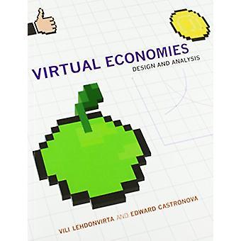 Virtual Economies - Design and Analysis by Vili Lehdonvirta - 97802625