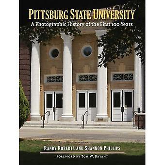 Pittsburg State University: Una storia fotografica dei primi 100 anni