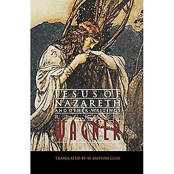 Jesus von Nazareth und andere Schriften