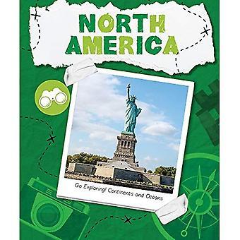 North America (Go Exploring: Continents & Oceans)