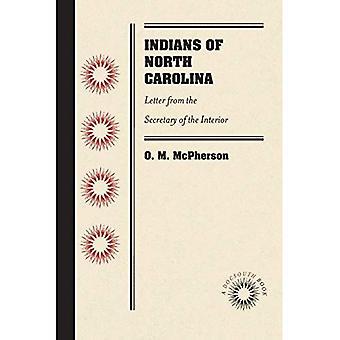 Intiaanit Pohjois-Carolina: kirje sihteeri Interior
