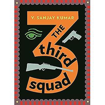 La troisième équipe: Un roman Noir
