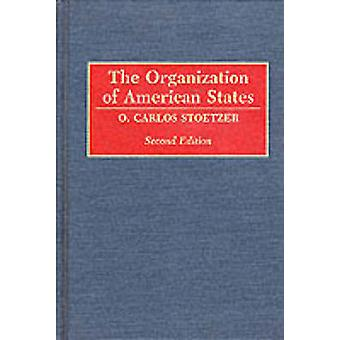 The Organization of American States Second Edition by Stoetzer & O. Carlos