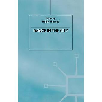 Dance in the City by Thomas & Helen