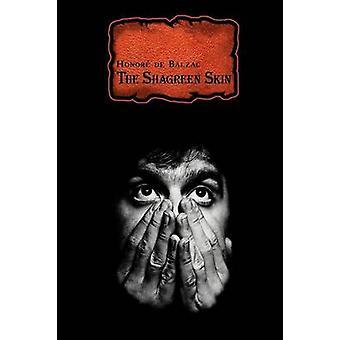 Franske klassikere på fransk og engelsk The Shagreen hud ved ære de Balzac DualLanguage bok av De Balzac & Honore