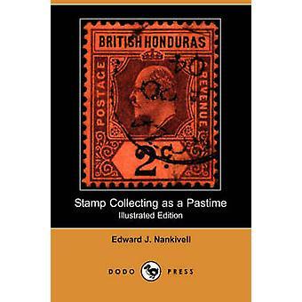 Zegel het verzamelen als een tijdverdrijf Illustrated Edition Dodo pers door Nankivell & Edward J.