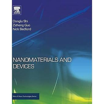 Nanomaterials and Devices by Shi & Donglu