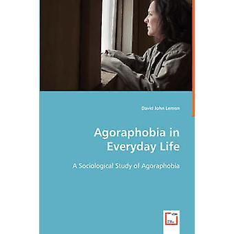 Agorafobi i hverdagen af citron & David John
