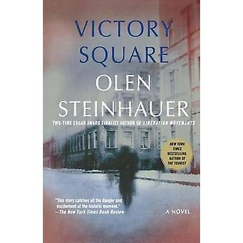 Victory Square by Olen Steinhauer - 9780312374860 Book