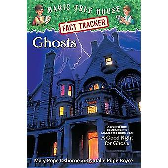Ghosts - A Nonfiction Companion to a Good Night for Ghosts by Mary Pop
