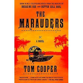 Marauders - A Novel by Tom Cooper - 9780804140584 Book