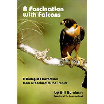Fascination with Falcons - A Biologist's Adventures from Greenland to