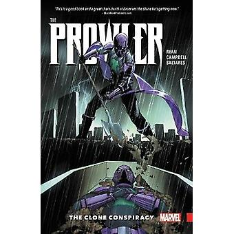 Prowler - The Clone Conspiracy by Sean Ryan - Jamal Campbell - 9781302