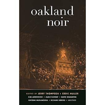 Oakland Noir by Jerry Thompson - 9781617755309 Book
