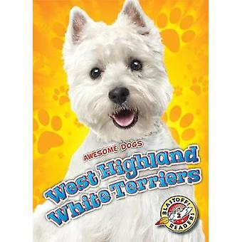 West Highland White Terriers by Nathan Sommer - 9781626176164 Book