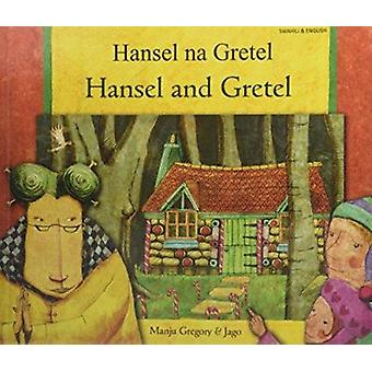 Hansel and Gretel in Swahili and English by Manju Gregory - Jago - 97