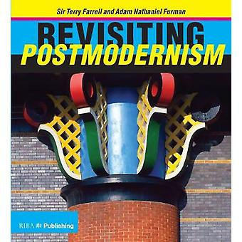 Revisiting Postmodernism by Terry Farrell - 9781859466322 Book