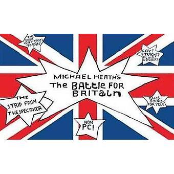 Michael Heaths The Battle for Britain by Michael Heath - 978192564208