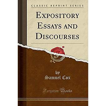 Expository Essays and Discourses (Classic Reprint) by Samuel Cox - 97