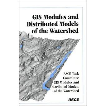 Geographic Information System Modules and Distributed Models of the W