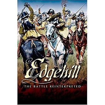 Edgehill: The Battle Reinterpreted