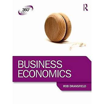 ビジネス経済学でロブ ドランス フィールド - 9781444170450 本