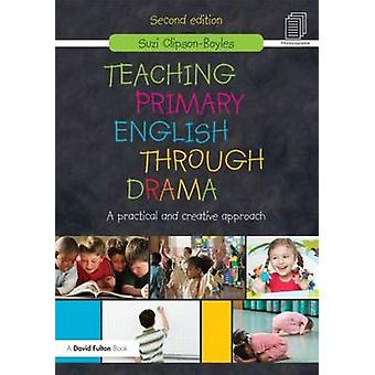 Undervisning primært engelsk gennem drama af Suzi ClipsonBoyles