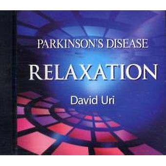 Parkinsons Disease Relaxation by David Uri