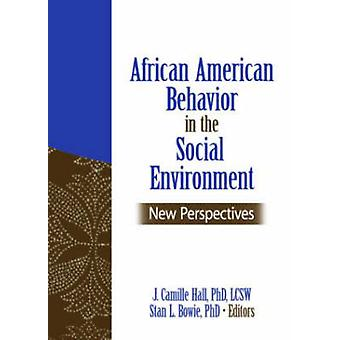 African American Behavior in the Social Environment - New Perspectives