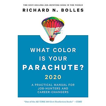 What Color Is Your Parachute 2020 by Richard N Bolles