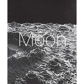 Moon From Inner Worlds to Outer Space by Laerke Rydal Jorgensen