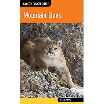 Mountain Lions by Jack Ballard - 9781493012558 Book