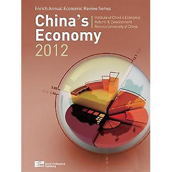 Chinas Economy 2012 by ICERD & Renmin University of China