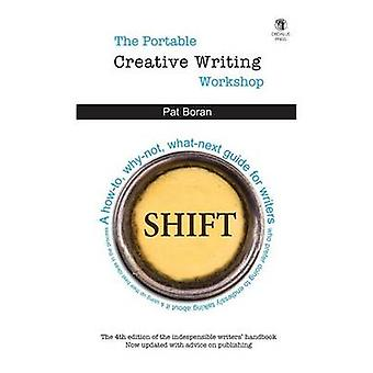 The Portable Creative Writing Workshop by Boran & Pat