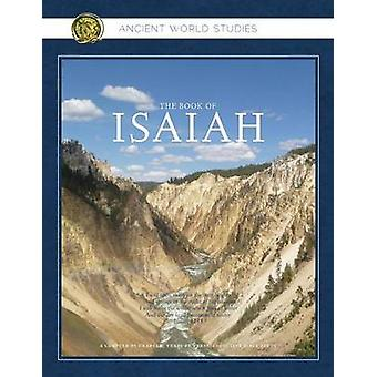 Ancient World Studies the Book of Isaiah by Anderson & Cheryl