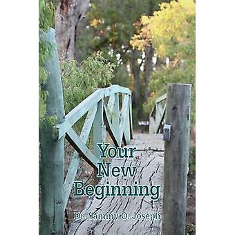 Your New Beginning by Dr. JOSEPH & Sammy O