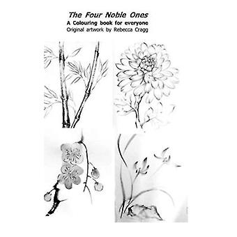 The Four Noble Ones by Cragg & Rebecca Lyn