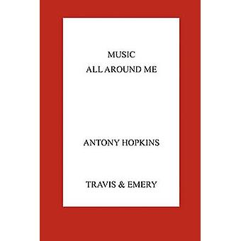 Music All Around Me by Hopkins & Antony