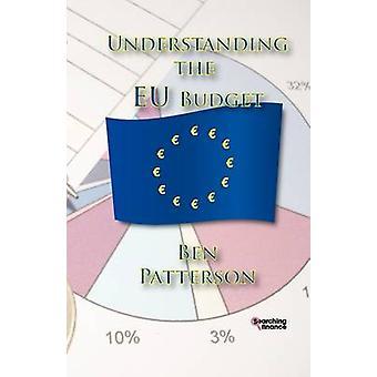 Understanding the Eu Budget by Patterson & Ben