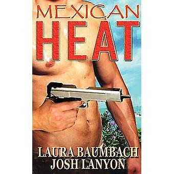 Mexican Heat 1 Crimescocktails Series by Baumbach & Laura