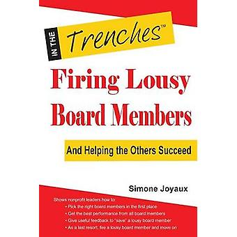 Firing Lousy Board Members And Helping the Others Succeed by Joyaux & Simone