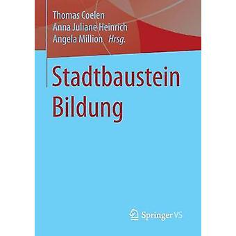 Stadtbaustein Bildung by Coelen & Thomas