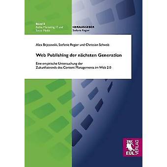 Web Publishing der nchsten Generation by Brjezovski & Alex