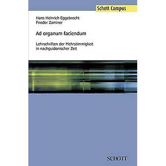 Ad organum faciendum by Eggebrecht & Hans Heinrich