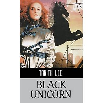 Black Unicorn by Lee & Tanith