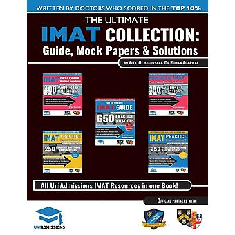 The Ultimate IMAT Collection 5 Books In One a Complete Resource for the International Medical Admissions Test 2019 Edition by Agarwal & Rohan