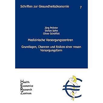 Medizinische Versorgungszentren by Schffski & Oliver